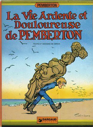 Couverture de Pemberton -3- La vie ardente et douloureuse de Pemberton