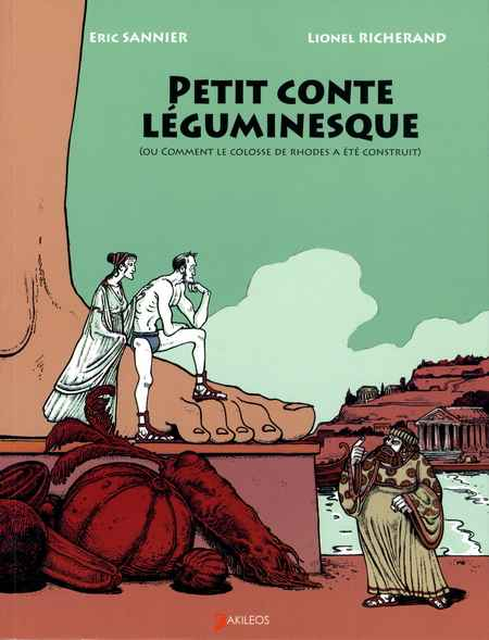 Couverture de Petit conte léguminesque - Petit conte léguminesque (ou comment le colosse de Rhodes a été construit)