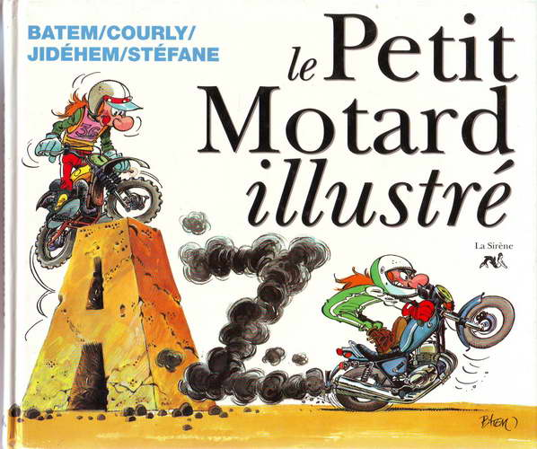 Couverture de Illustré (Le Petit) (La Sirène / Soleil Productions / Elcy) - Le Petit Motard illustré de A à Z