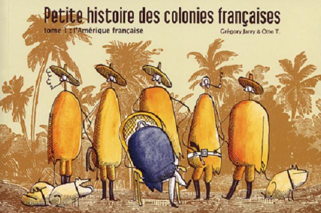 Petite histoire des colonies françaises Edition intégrale