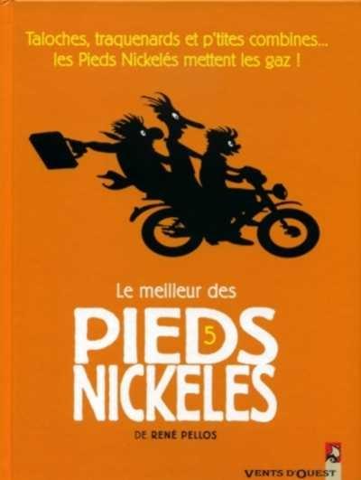 Couverture de Pieds Nickelés (Le meilleur des) -5- Taloches, traquenards et p'tites combines... les Pieds Nickelés mettent les gaz !