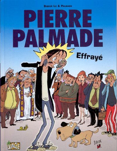 Couverture de Pierre Palmade -1- Effrayé