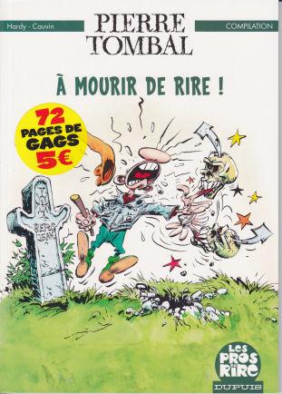 Couverture de Pierre Tombal -HS1- A mourir de rire!