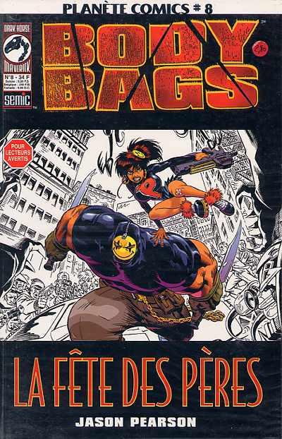Couverture de Planète Comics (2e série) -8- Body Bags - La fête des pères