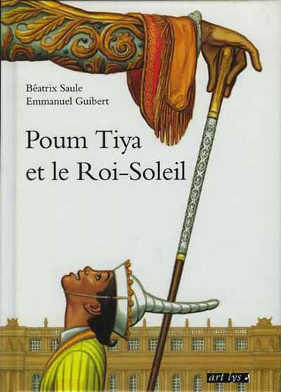 Couverture de Poum Tiya et le Roi-Soleil