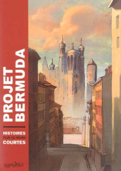 Couverture de Projet Bermuda (Puis Bermuda) -1- Histoires plus ou moins courtes