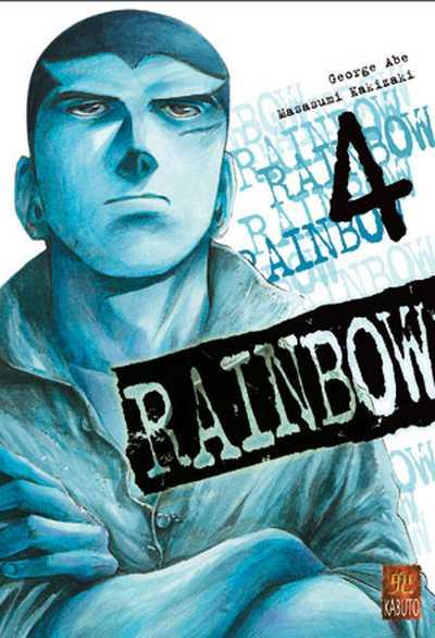 Couverture de Rainbow -4- Tome 4