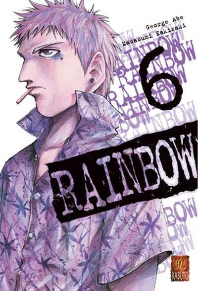 Couverture de Rainbow -6- Tome 6