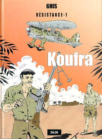 Couverture de Résistance (Ghis) -1- Koufra