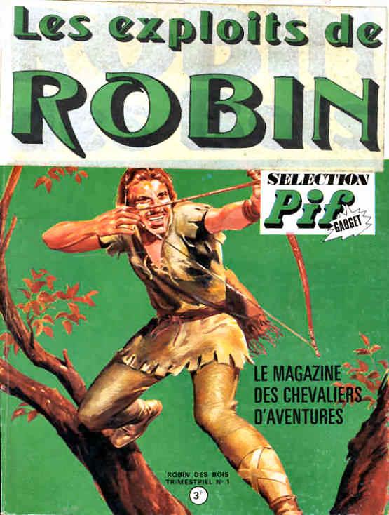 Couverture de Robin (Les Exploits de) -1- Le magazine des chevaliers d'aventures n°1