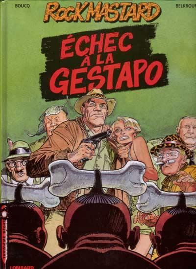 Couverture de Rock Mastard -2- Échec à la Gestapo