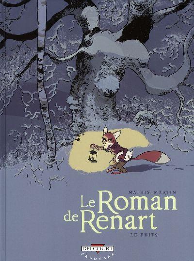 Couverture de Le roman de Renart (Martin) -2- Le puits