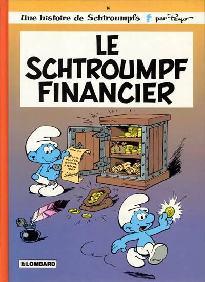 Couverture de Les schtroumpfs -16- Le schtroumpf financier