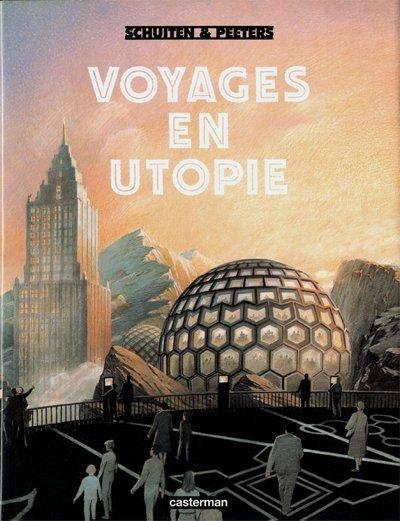 Couverture de (AUT) Schuiten, François -7- Voyages en Utopie