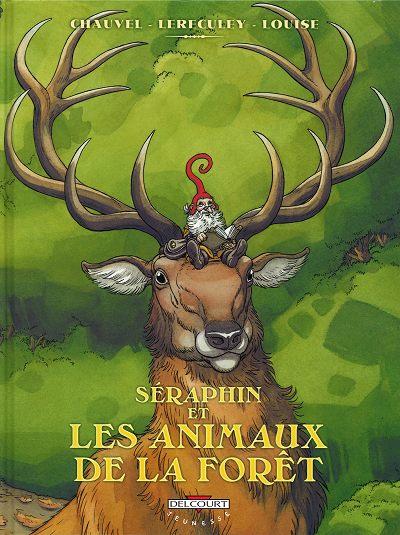 Couverture de Séraphin et les animaux de la forêt - Tome 1