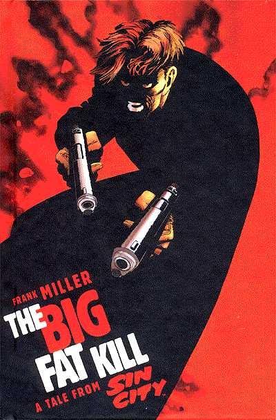 Couverture de Sin City: The Big Fat Kill -INT- The Big Fat Kill