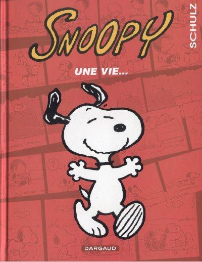 Couverture de Peanuts -6- (Snoopy - Dargaud) -37- Une vie...