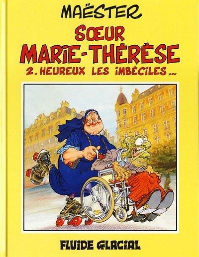 Couverture de Sœur Marie-Thérèse -2- Heureux les imbéciles