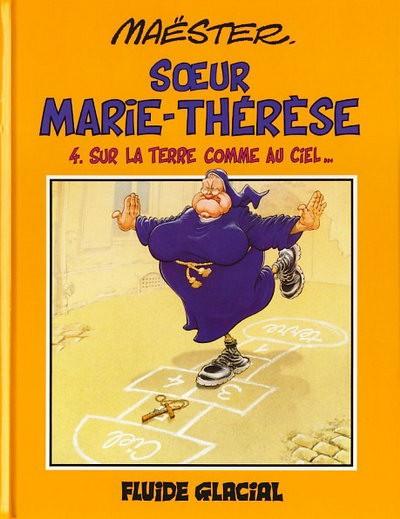 Couverture de Sœur Marie-Thérèse -4- Sur la Terre comme au Ciel