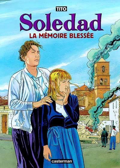 Soledad Intégrale 6 tomes