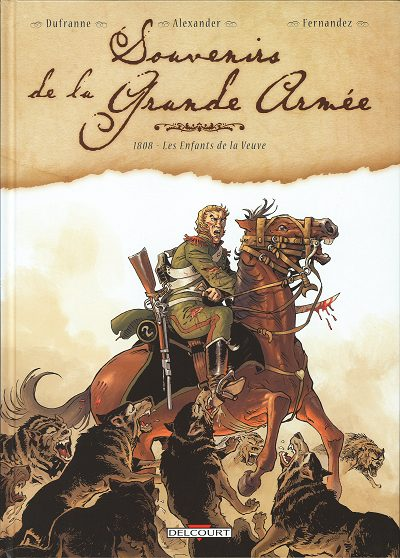 Souvenir De La Grande Armee - Tomes 01 & 02