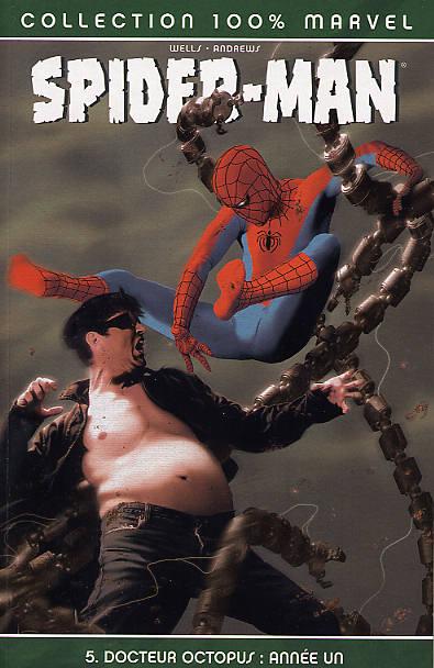 Couverture de Spider-Man (100% Marvel) -5- Docteur Octopus : Année Un