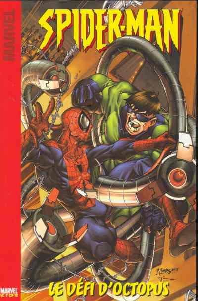 Couverture de Spider-Man (Marvel Kids) -1- Le défi d'Octopus