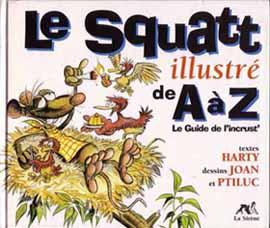 Couverture de Illustré (Le Petit) (La Sirène / Soleil Productions / Elcy) - Le Squatt illustré de A à Z - Le Guide de l'inscrut'
