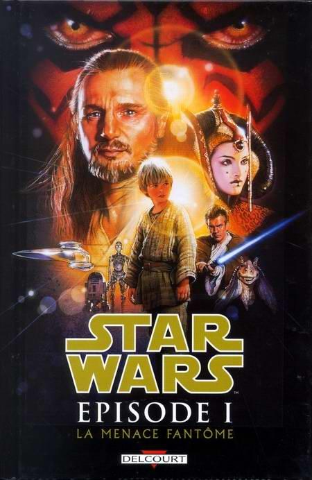 Star Wars -1- Épisode I - La menace fantôme