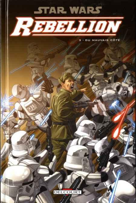 Couverture de Star Wars - Rébellion -3- Du mauvais côté