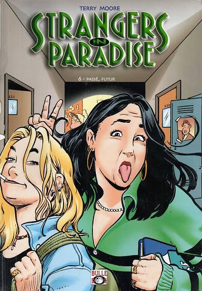 Couverture de Strangers in paradise -6- Passé, futur