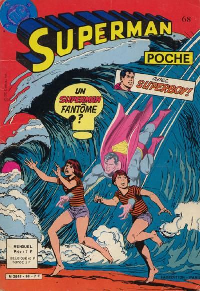 Couverture de Superman (Poche) (Sagédition) -68- Mission de Superman: changer l'histoire!...