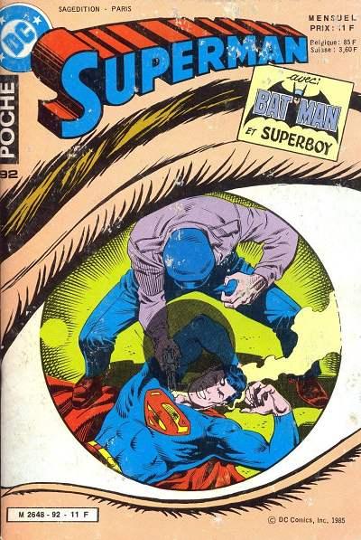 Couverture de Superman (Poche) (Sagédition) -92- L'homme qui vit périr superman