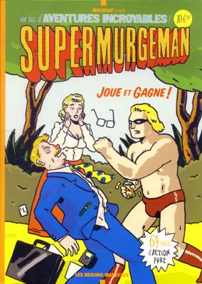 Couverture de Supermurgeman -0- Joue et gagne !