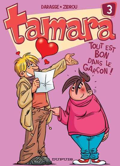 Couverture de Tamara -3- Tout est bon dans le garçon !