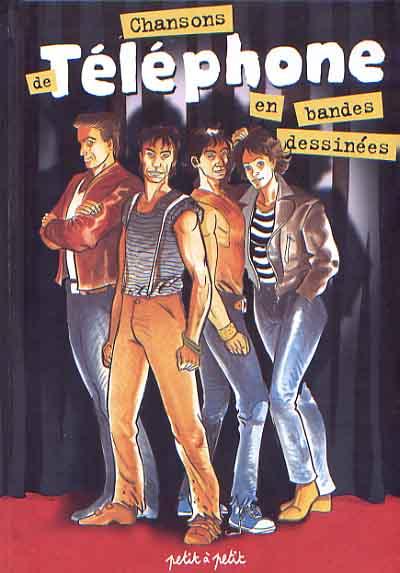 Couverture de Chansons en Bandes Dessinées  - Chansons de Téléphone en bandes dessinées