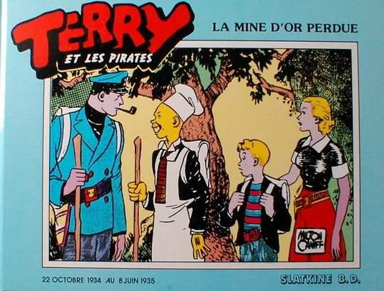 Couverture de Terry et les pirates (Slatkine) -3- La mine d'or perdue (1934-1935)