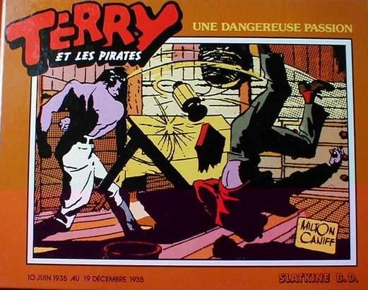 Couverture de Terry et les pirates (Slatkine) -4- Une dangereuse passion (1935)