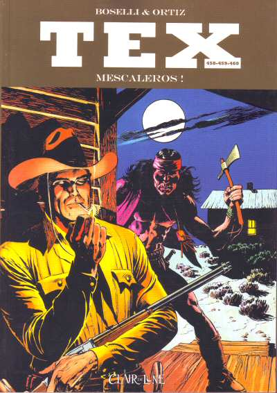 Couverture de Tex (recueils) (Clair de Lune)  -458459 460- Mescaleros !