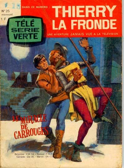 Couverture de Télé Série Verte (Thierry la Fronde) -25- Le miracle de Carrouges