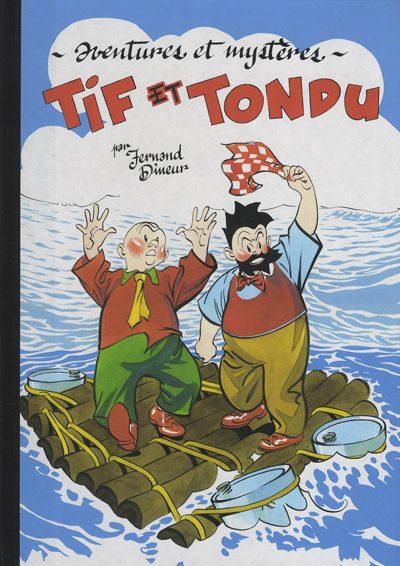 Couverture de Tif et Tondu (Taupinambour) -1- Tome 1