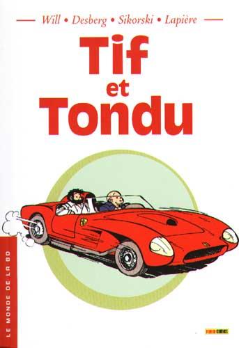 Couverture de Tif et Tondu -MBD12- Tif et Tondu - Le Monde de la BD - 12