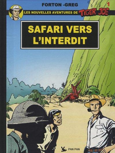 Couverture de Tiger Joe -41- Safari vers l'interdit