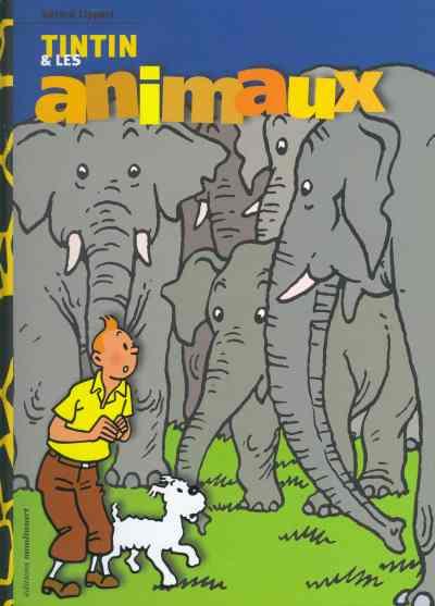 Couverture de Tintin - Divers - Tintin et les animaux