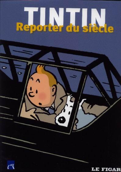 Couverture de Tintin - Divers - Tintin, reporter du siècle
