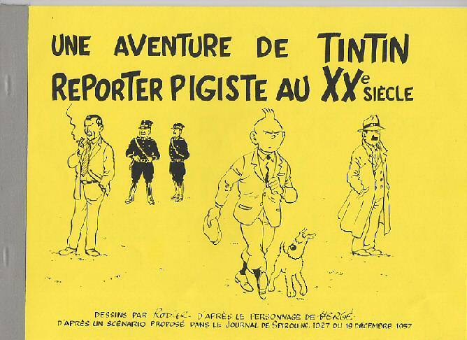 Couverture de Tintin - Pastiches, parodies & pirates -0- Reporter Pigiste au XXe Siècle