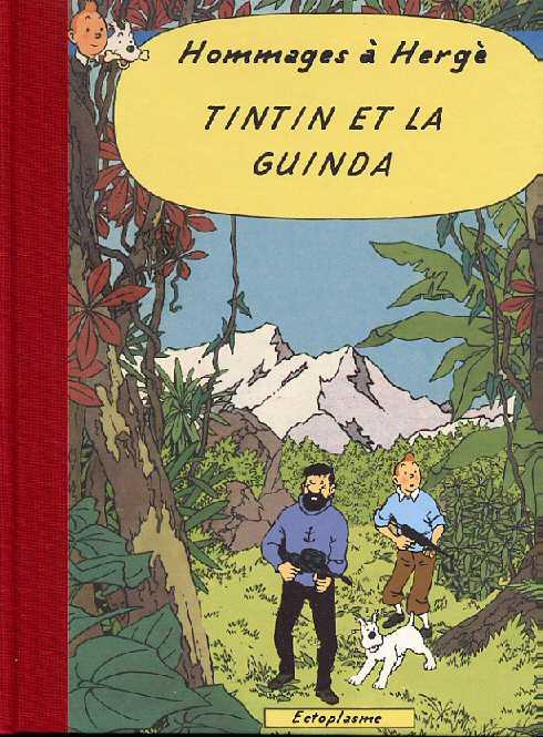 Couverture de Tintin - Pastiches, parodies & pirates -27- Tintin et la Guinda