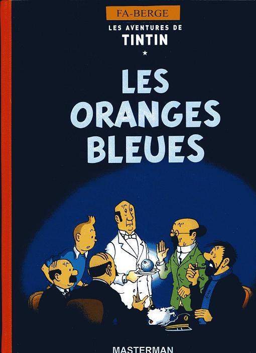 Couverture de Tintin - Pastiches, parodies & pirates -PIR- Tintin et les oranges bleues