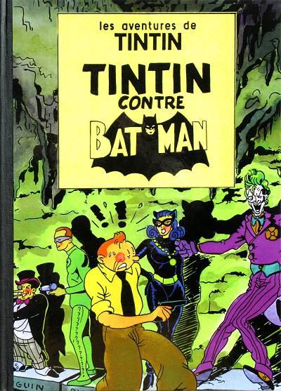 Couverture de Tintin - Pastiches, parodies & pirates -Pir- Tintin contre Batman