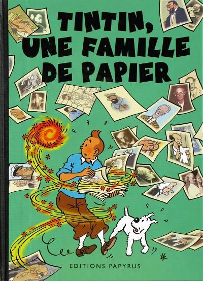 Couverture de Tintin - Pastiches, parodies & pirates -PIR- Tintin, une famille de papier